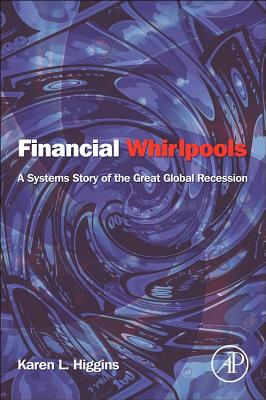 Financial Whirlpools By Higgins, Karen L.