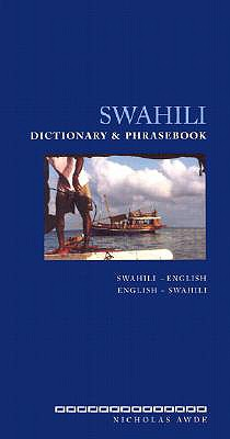 Swahili Dictionary and Phrasebook By Awde, Nicholas